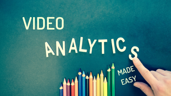 The Quick Guide To Making Sense Of Video Analytics
