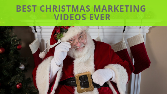 The 10 Greatest Christmas Marketing Videos Ever (In My Opinion)