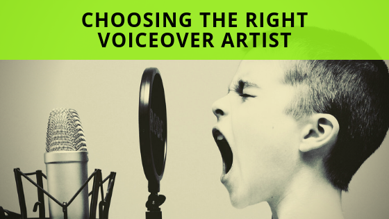 4 Tips To Choosing The Right Voiceover Artist