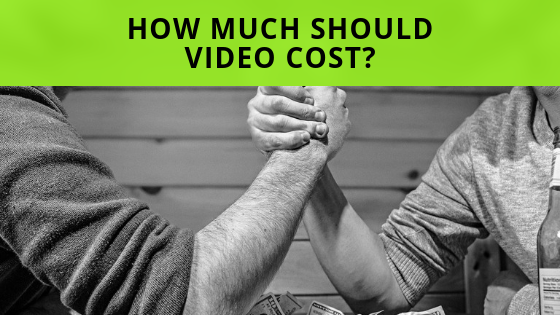 How much should video cost?