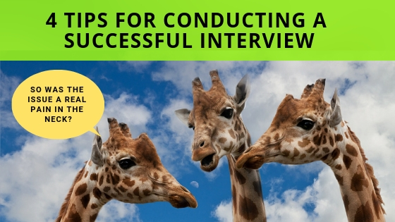 4 Tips For Conducting A Successful Interview