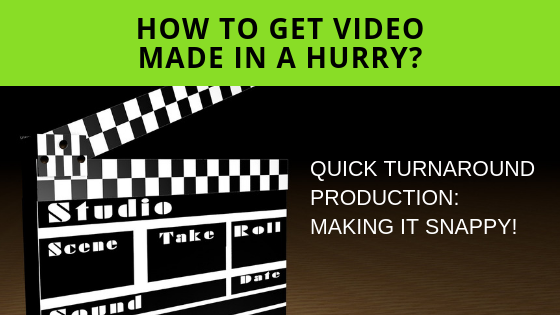 How To Get Video Made In A Hurry – Help I Need Video