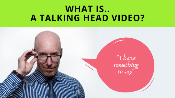 What is a talking head video?