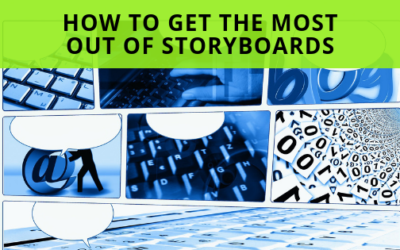 How To Get The Most Out Of Storyboards?