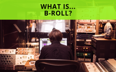What is B-roll?