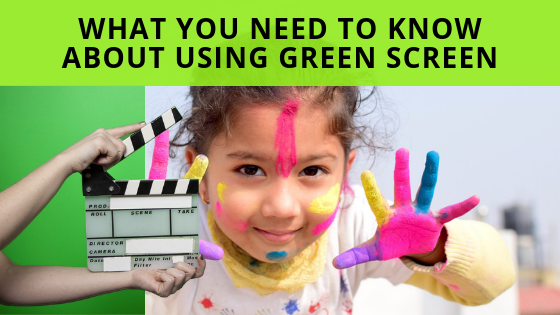 What You Need To Know About Using Green Screen